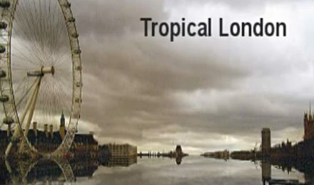 Tropical London